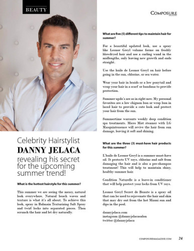 Celebrity Hairstylist DANNY JELACA revealing his secret for the upcoming summer trend!