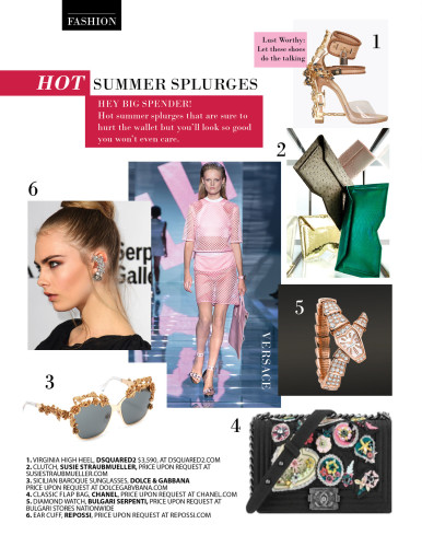 Hot Summer Fashion and Accessory Splurges