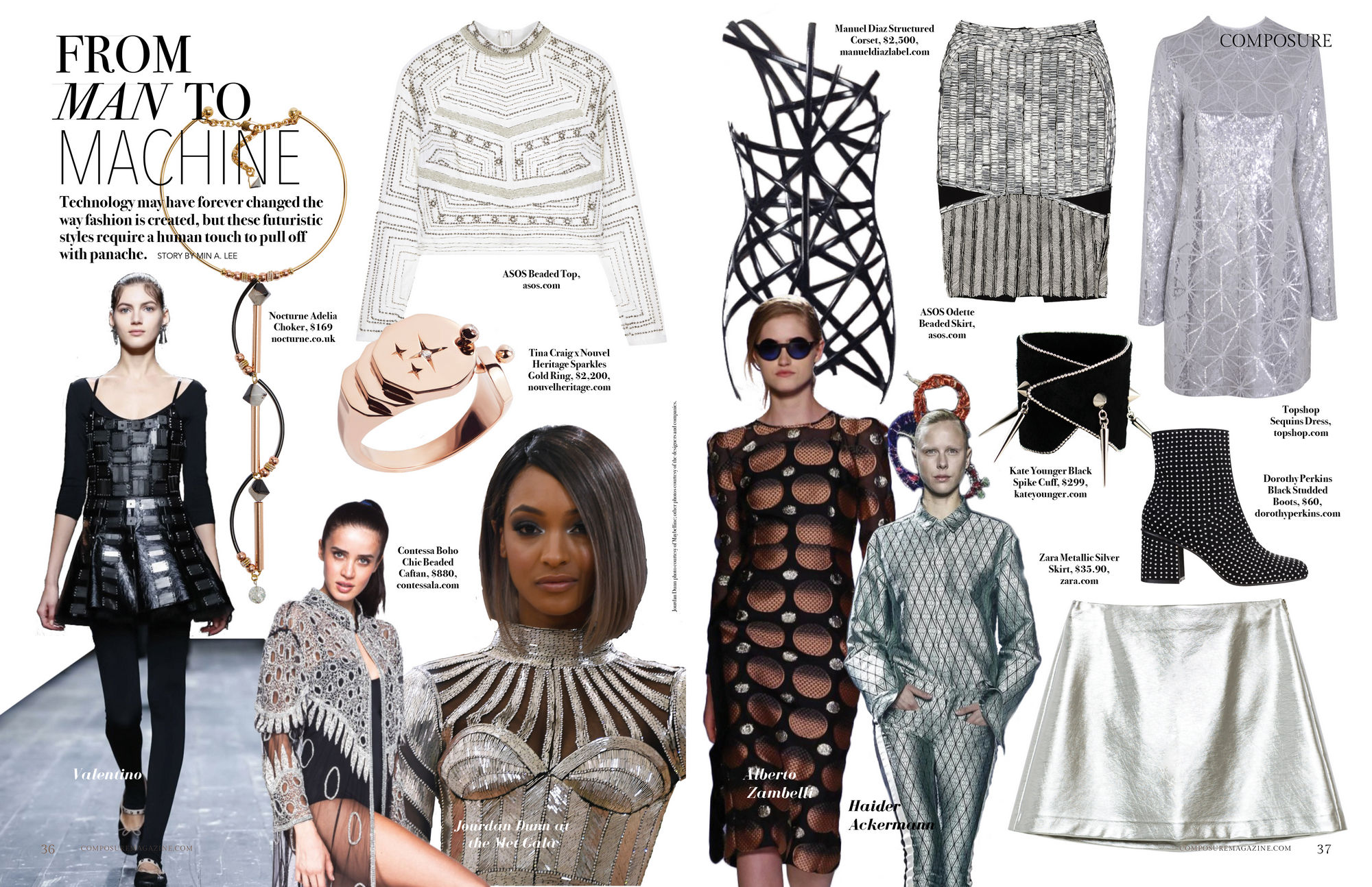 Technology may have forever changed the way fashion is created, but these futuristic styles require a human touch to pull off with panache.